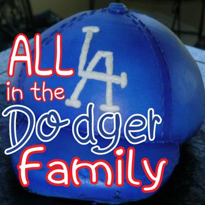 All in the Dodger Family