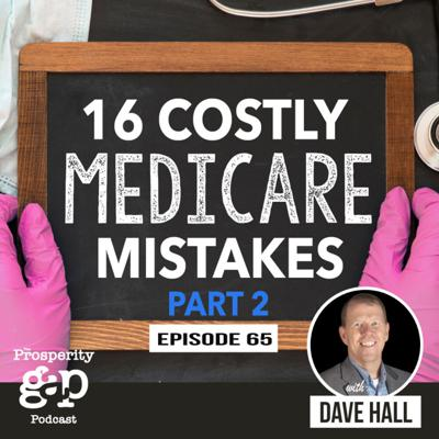 Cover art for Episode 65: 16 Costly Medicare Mistakes - Part 2