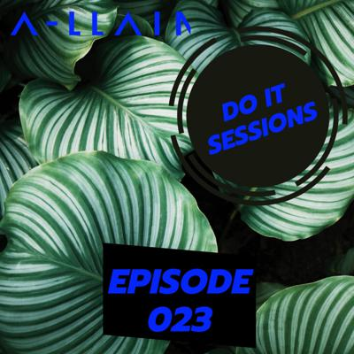 A-LLAIN Presents - Do It Sessions