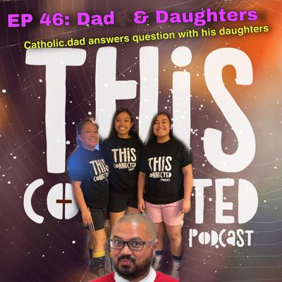 Cover art for EP 46 - DAD & DAUGHTERS