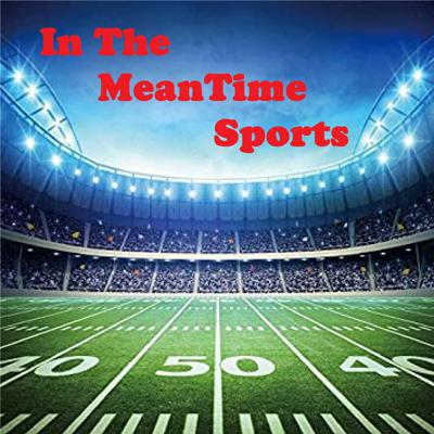 In The MeanTime Sports