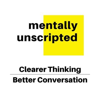 Mentally Unscripted