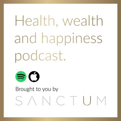 Health, Wealth and Happiness Podcast