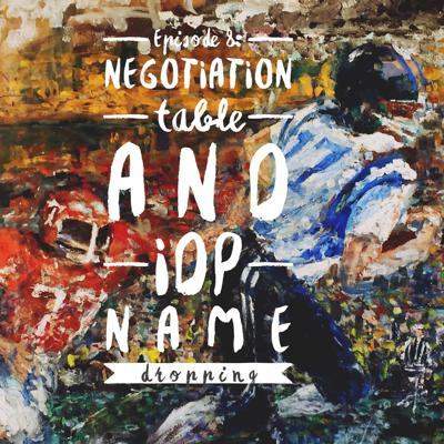 Cover art for Negotiation table and IDP name dropping