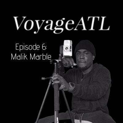 Cover art for VoyageATL Podcast: Meet Malik Marble