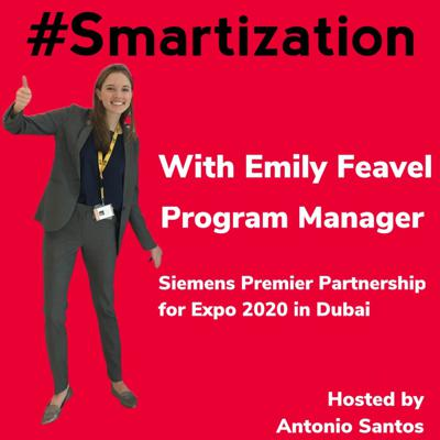 Cover art for Smartization Podcast with Emily Feavel, Program Manager at Siemens.