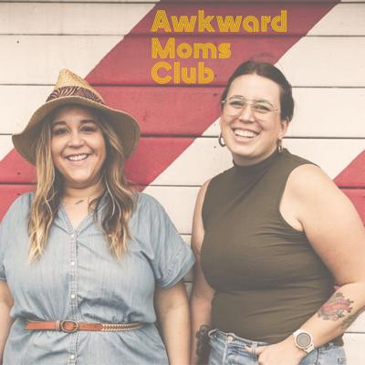 Awkward moms talking about awkward stuff. Join our club.
