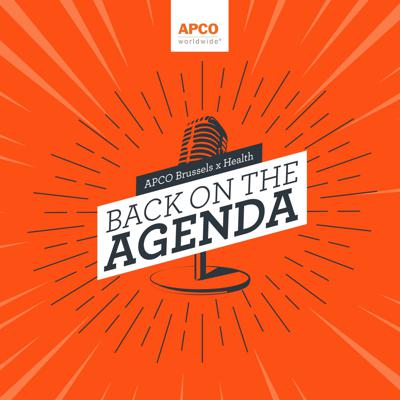 APCO Brussels x Health: Back on the Agenda
