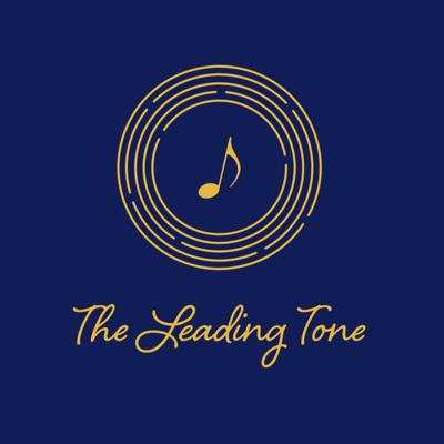 The Leading Tone Podcast