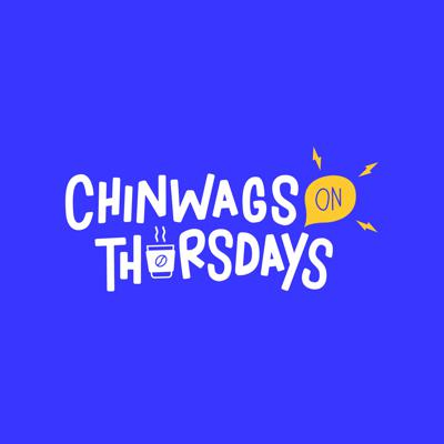 Chinwags On Thursdays