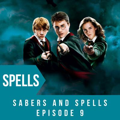 Sabers and Spells