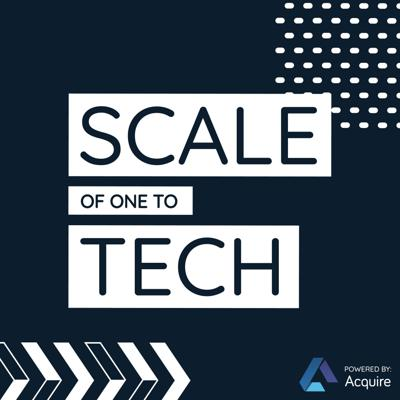 Scale of One to Tech