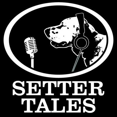 Setter Tales Podcast