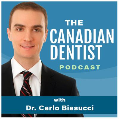 The Canadian Dentist Podcast