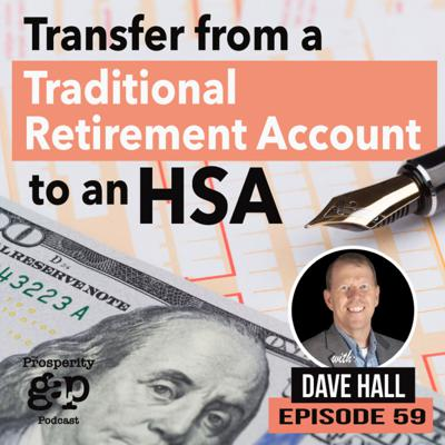 Cover art for Episode 59: Transfer From a Traditional Retirement Account to an HSA