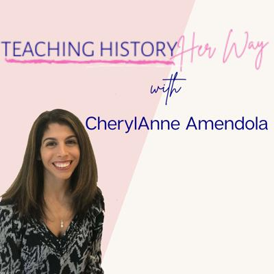 The Teaching History Her Way Podcast