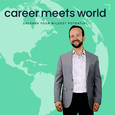 Career Meets World with Edward Gorbis