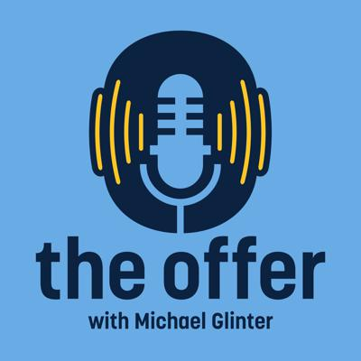 the Offer with Michael Glinter