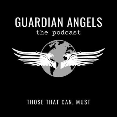 Guardian Angels the podcast