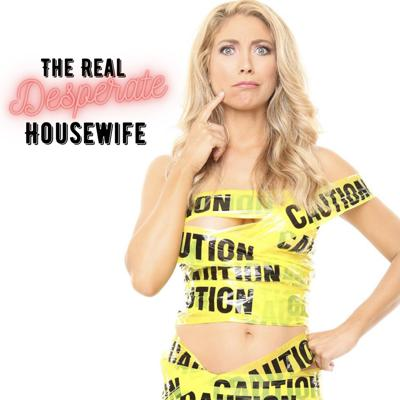 The Real Desperate Housewife