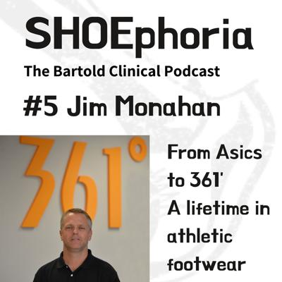 Cover art for Jim Monahan - From Asics Corporation to 361°, A Lifetime in Athletic Footwear