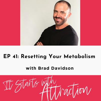 Cover art for Resetting Your Metabolism with Brad Davidson