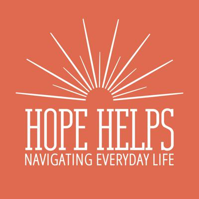 Hope Helps: Navigating Everyday Life