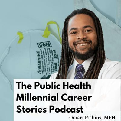 The Public Health Millennial Career Stories