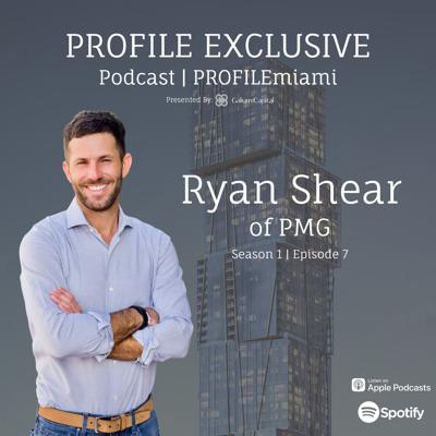 Cover art for Episode 7: PROFILE Exclusive Podcast Featuring Ryan Shear of PMG