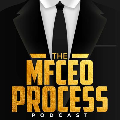 The MFCEO Process