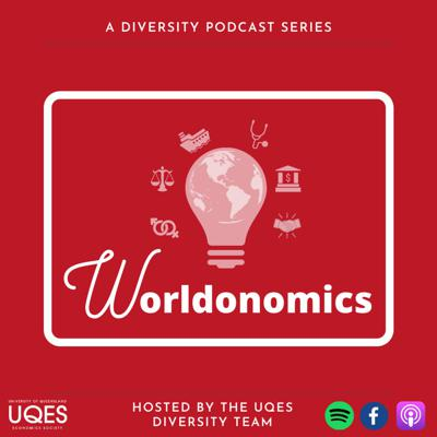 Worldonomics is a podcast brought to you by the University of Queensland's Economics Society's diversity team. Each week, we interview academics and professionals on the current and emerging issues in finance and economics as well as broader society. Let us bring the world to you. This podcast is hosted by Bronwyn (she/her), Marty (he/him), Jo (she/her) and Sharada (she/her)