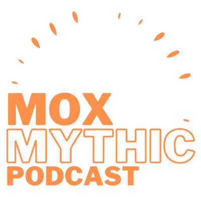 Mox Mythic - Magic: the Gathering Arena Talk