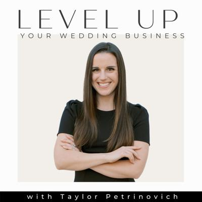 Ready to level up your wedding business? Taylor's got you covered. Each week we will discuss tips and strategies to take your wedding business to the next level. From marketing + branding, to wedding day strategies, I've got you covered. There's room for all of us to succeed, so let's level up together.