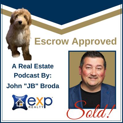 Escrow Approved Real Estate Podcast