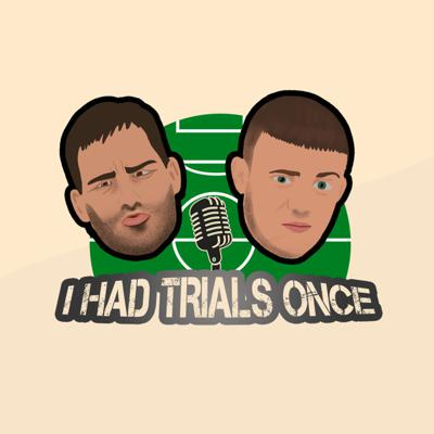 I Had Trials Once... is a weekly football podcast hosted by two of the most recognisable non-league strikers from recent years; Gareth Seddon and Jordan Hulme.The pair, who played together at Salford City under The Class of '92 ownership of Gary Neville, Paul Scholes, Phil Neville & Nicky Butt, will be joined by different guests each week, sharing stories you won't find elsewhere...