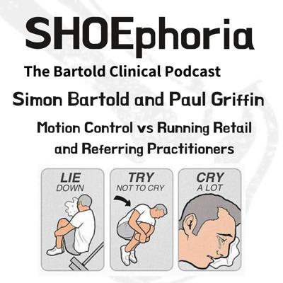 Cover art for Paul Griffin & Simon Bartold - Motion Control vs Running Retail & Referring Clinicians