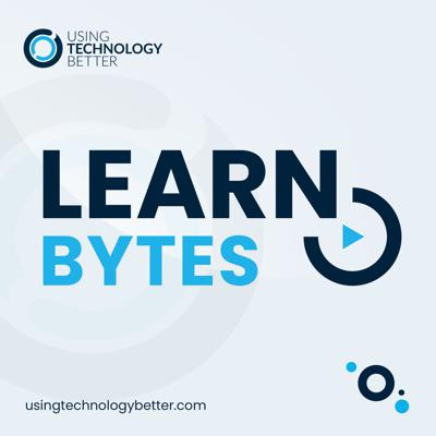 LearnBytes delivers byte-sized pieces of wisdom so that you can learn how to increase your efficiency and productivity, embrace your natural creativity and lead with impact. LearnBytes is hosted by Samantha Garrett (Vardanega) from Using Technology Better. www.usingtechnologybetter.com and @LearnBytes on Instagram