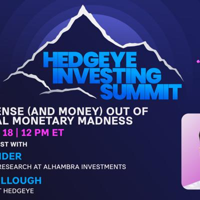 Cover art for Jeffrey Snider: Making Sense And Money Out Of The Global Monetary Madness (Hedgeye Investing Summit)