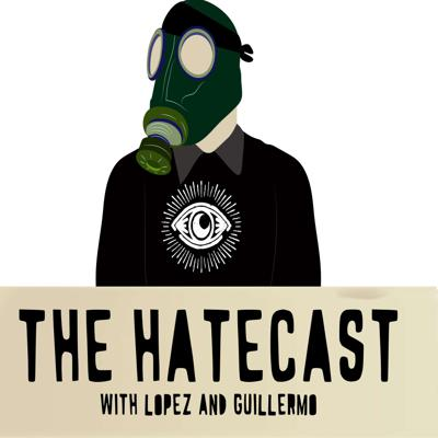 HateCast by LoMo is a weekly podcast about things we all Hate and the meaning behind Hate itself. If you hate things and want to feel the hate flow through (or you hate what we have to say), tune in.