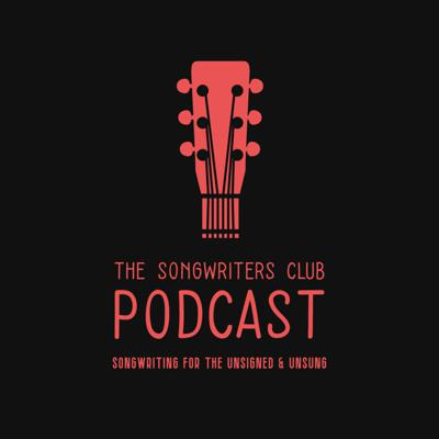 The Songwriters Club Podcast