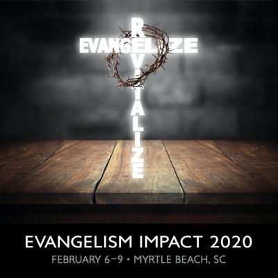 Cover art for Evangelism IMPACT 2020 — Sixth General Session — Jesse Wilson