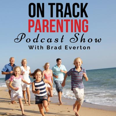 On Track Parenting Show