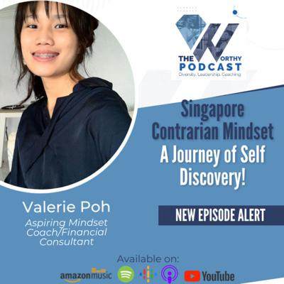 Cover art for Ep24 - Singapore Contrarian Mindset...A journey of self discovery - Guest Valerie Poh