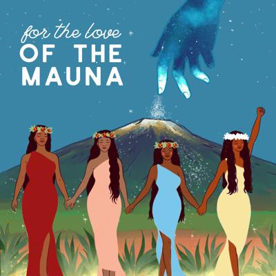 Cover art for For The Love of The Mauna, Part 1