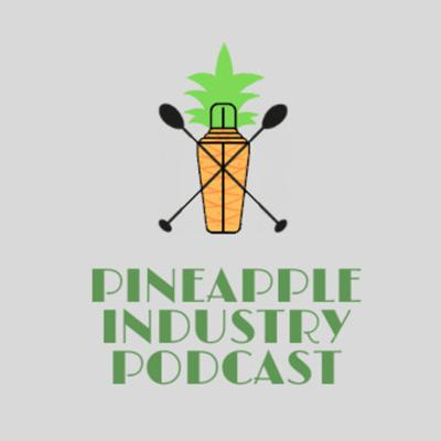 Pineapple Industry Podcast