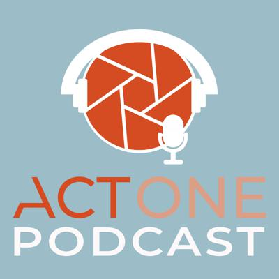 Act One Podcast