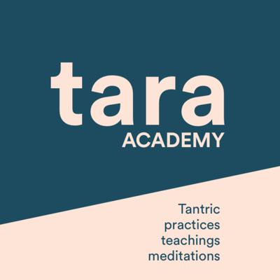 Tara Academy - tantric practices, teachings and meditations