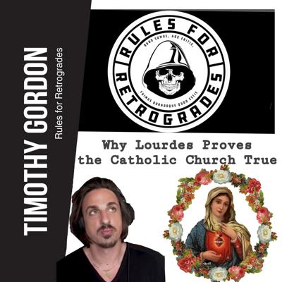 Cover art for Why Lourdes Proves the Catholic Church True
