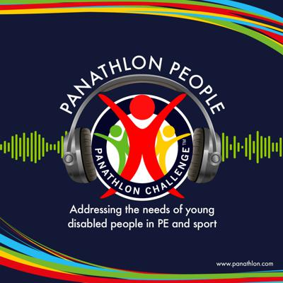 Panathlon People - Addressing the needs for young disabled people in PE and sport