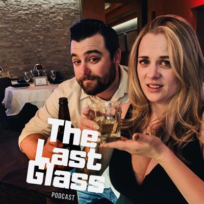 The Last Glass
